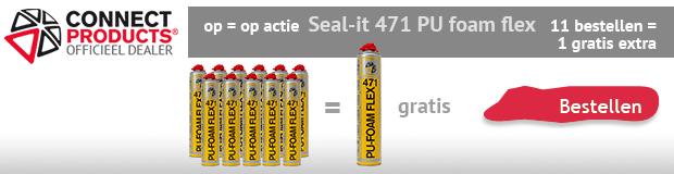 gratis 12e Connect Seal-it 471 PU foam flex op kitcentrum.nl